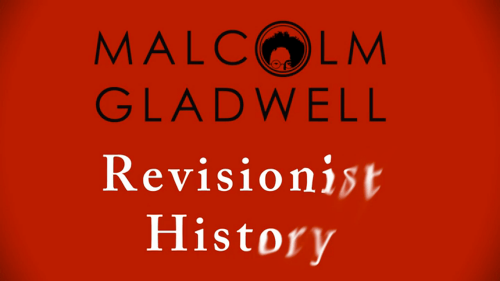 gladwell-revisionist-history-podcast